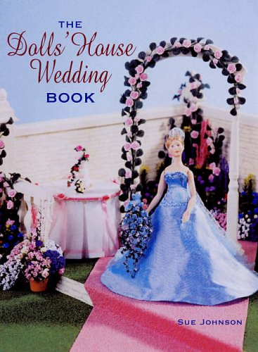 9781861084514: The Dolls' House Wedding Book