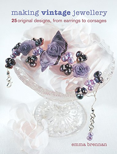 9781861084538: Making Vintage Jewellery: 25 Original Designs, from Earrings to Corsages