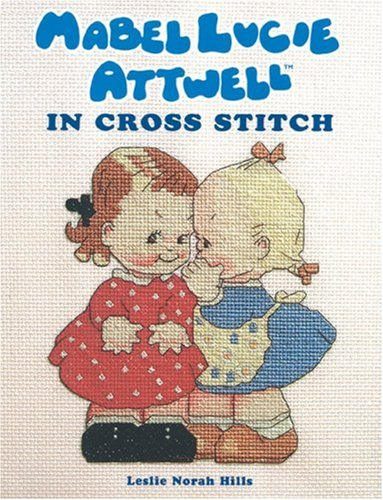 9781861084651: Mabel Lucie Attwell in Cross Stitch
