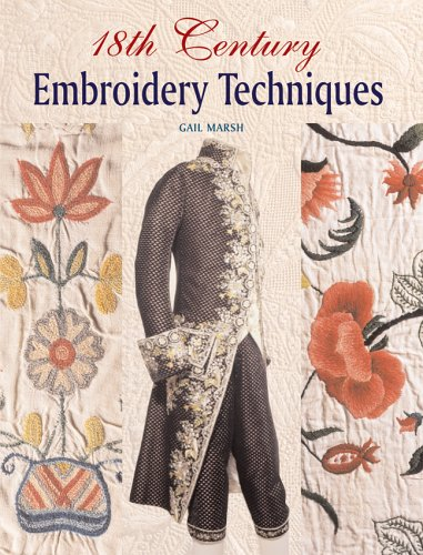 9781861084767: 18th Century Embroidery Techniques