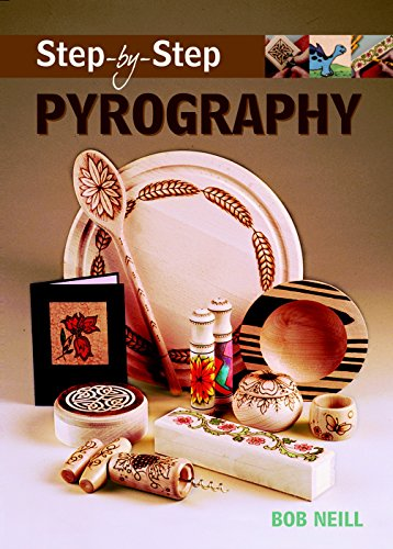 9781861084910: Step-by-Step Pyrography (Step-By-Step (Guild of Master Craftsman Publications))