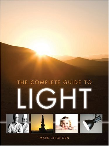 Complete Guide to Light: Cleghorn, Mark