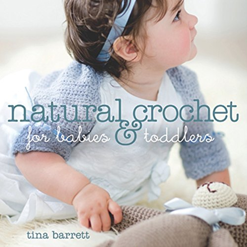9781861086242: Natural Crochet for Babies & Toddlers
