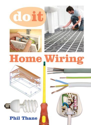 Home Wiring (Do it): Phil Thane