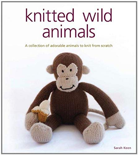 9781861086709: Knitted Wild Animals: A Collection of Adorable Animals to Create from Scratch