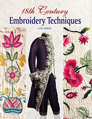 9781861088086: 18th Century Embroidery Techniques