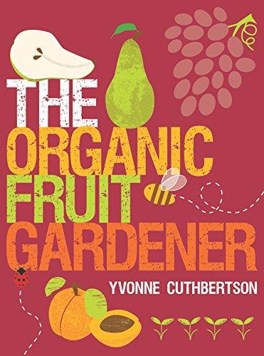 9781861088215: The Organic Fruit Gardener