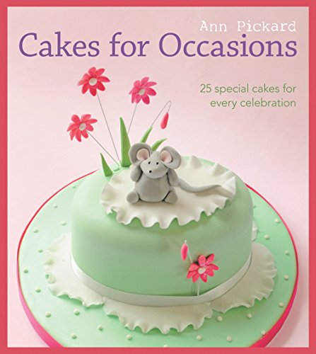 9781861088260: Cakes for Occasions: 25 Special Cakes for Every Celebration