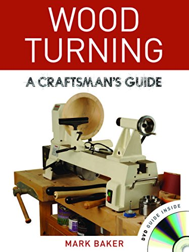 Wood Turning: A Craftsman's Guide (9781861088499) by Mark Baker