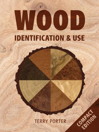 Wood: Identification & Use: Porter, Terry