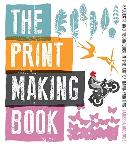 9781861089212: The Print Making Book: Projects and Techniques in the Art of Hand-printing