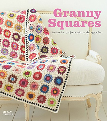 9781861089700: Granny Squares: 20 Crochet Projects With a Vintage Vibe