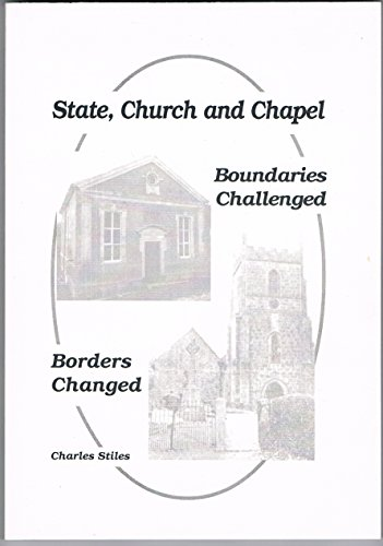9781861091260: State, Church and Chapel: Boundaries Challenged, Boundaries Changed