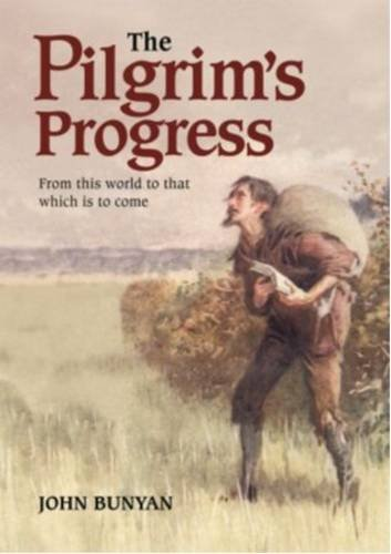 Pilgrims Progress: Bunyan, John