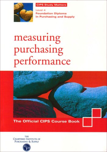 9781861241542: CIPS Course Book (Level 4): Foundation Diploma in Purchasing and Supply (Measuring Purchasing Performance: Foundation Diploma in Purchasing and Supply)