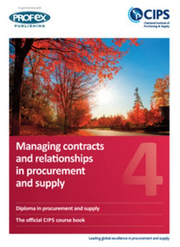 9781861242310: Managing Contracts and Relationships in Procurement and Supply: 4
