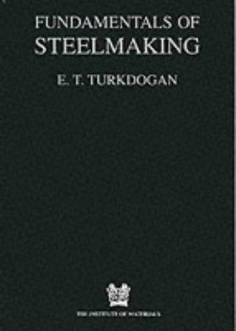 9781861250049: Fundamentals of Steelmaking (Matsci)