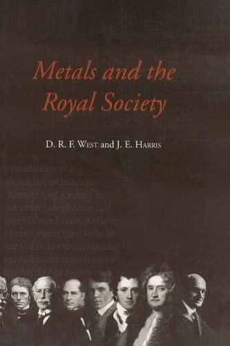 9781861250285: Metals and the Royal Society (Matsci)