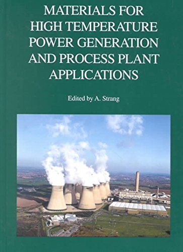 9781861250971: Materials for High Temperature Power Generation and Process Plant Applications