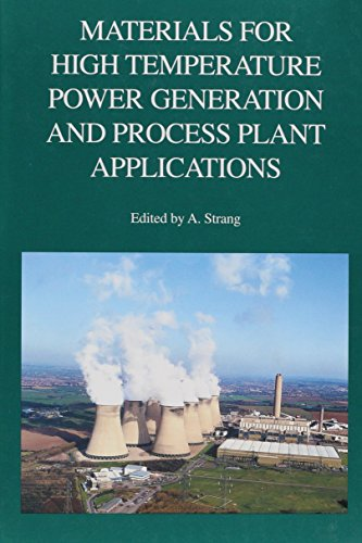 9781861251039: Materials for High Temperature Power Generation and Process Plant Applications (Matsci)