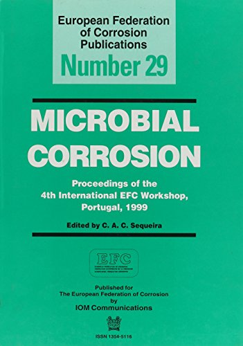 Microbial Corrosion Efc 29: Papers from the: Sequeira, C.A.C.
