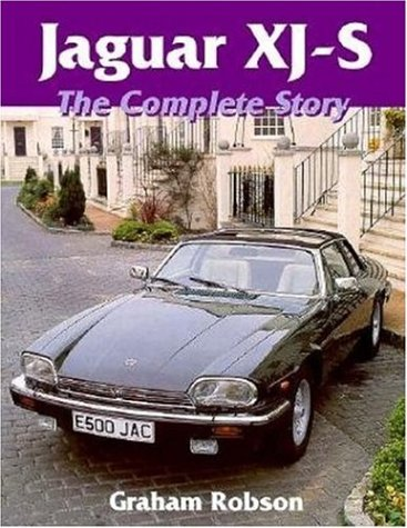 Jaguar XJS: The Complete Story: Robson, Graham