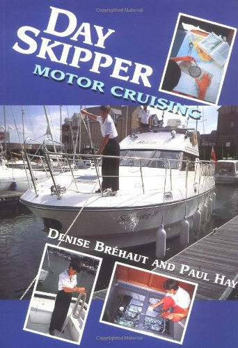 9781861260383: Day Skipper Motor Cruising