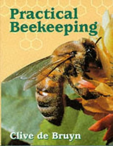 9781861260499: Practical Beekeeping