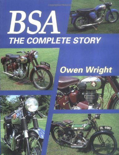 BSA - The Complete Story (Crowood Motoclassics): Wright, Owen