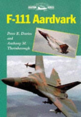 F-111 Aardvark: Davies, Peter E.;Davies, Peter