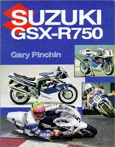 Suzuki GSX-R750: Pinchin, Gary
