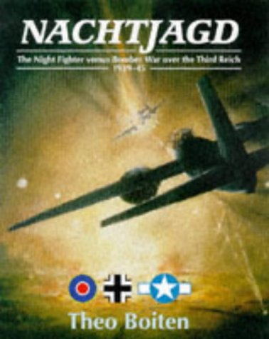 9781861260864: Nachtjagd: The Night Fighters Versus Bomber War Over the Third Reich, 1939-45