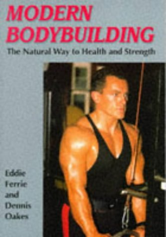 9781861260871: Modern Bodybuilding (The Skills of the Game)