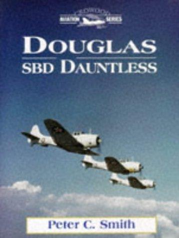 9781861260963: Douglas SBD Dauntless (Crowood Aviation Series)