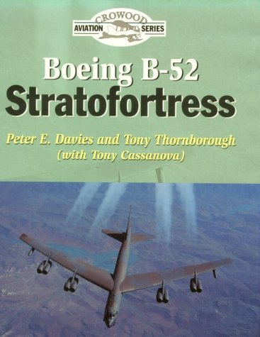 9781861261137: Boeing B-52 Stratofortress (Crowood Aviation)