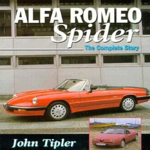 Alfa Romeo Spider The Complete Story