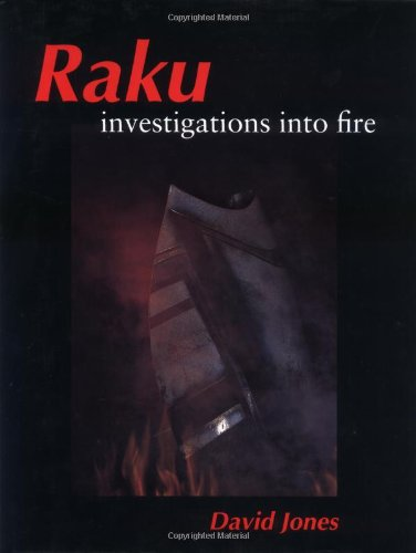 Raku: Investigations Into Fire: Jones, David