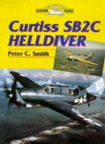 9781861261410: Curtiss SB2C Helldiver (Crowood Aviation Series)
