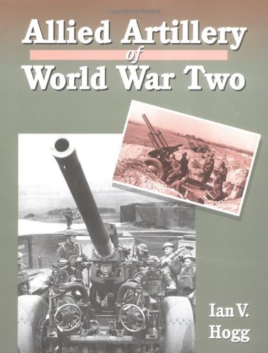 9781861261656: Allied Artillery of World War II
