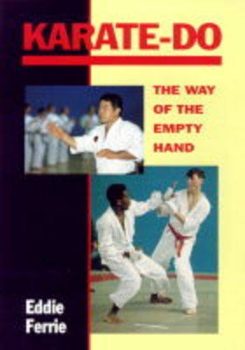 Karate Do Way Of The Empty Hand: Ferrie, Eddie