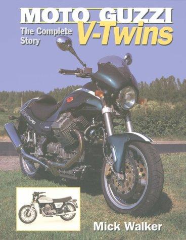 9781861261809: Moto Guzzi V-Twins: The Complete Story (Crowood AutoClassic S.)