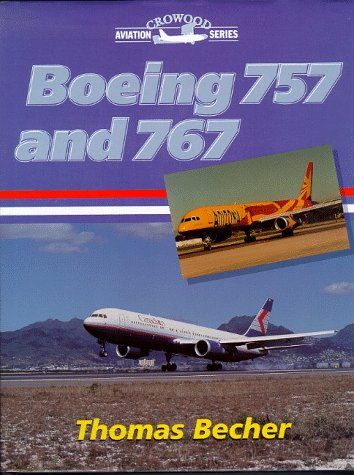 9781861261977: Boeing 757 and 767 (Crowood Aviation)