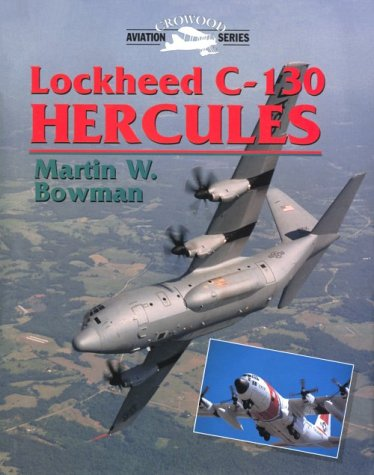 9781861262059: Lockheed C-130 Hercules (Aviation Crowood Series)