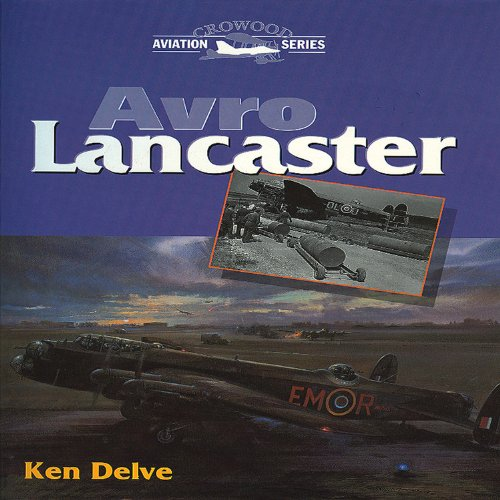 Avro Lancaster (Crowood Aviation): Ken Delve