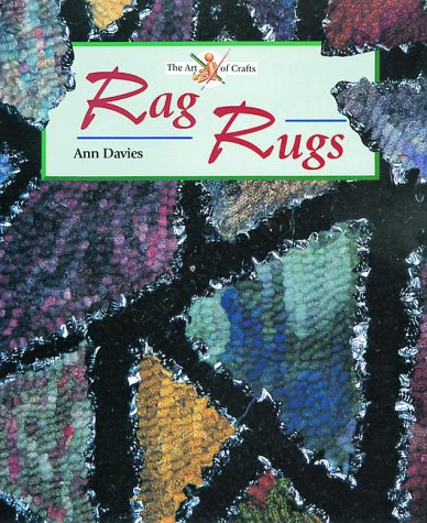 9781861262295: The Art of Crafts: Rag Rugs