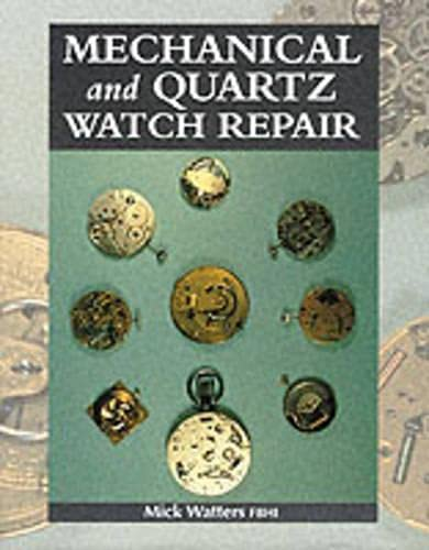 9781861262332: Mechnical and Quartz Watch Repair