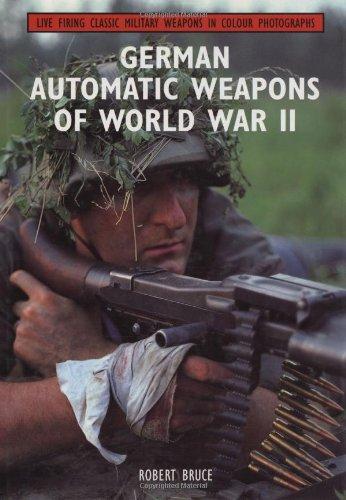 9781861262691: German Automatic Weapons of World War II