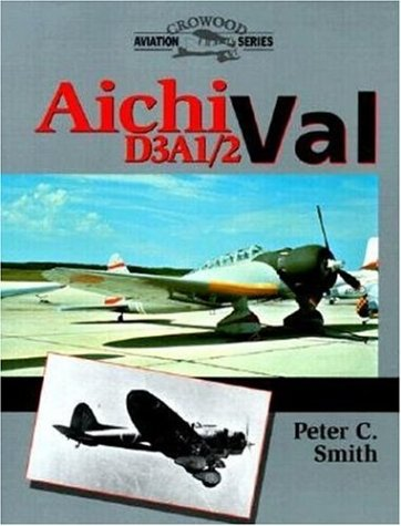 Aichi D3A1/2 Val . Crowood Aviation Series