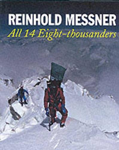 9781861262943: All 14 Eight-thousanders