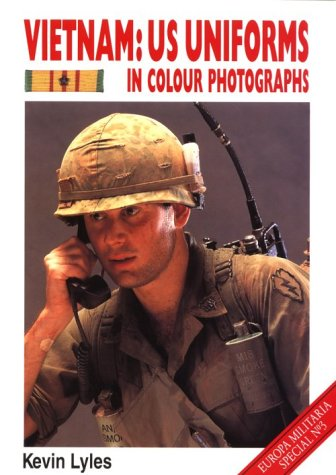 9781861263056: Vietnam: U.S. Uniforms in Colour Photographs (Europa Militaria Special)